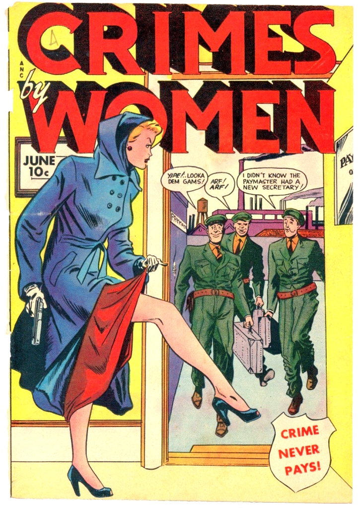 Comic book cover. Title is Crimes by Women. Image shows woman showing her leg to three soldiers
